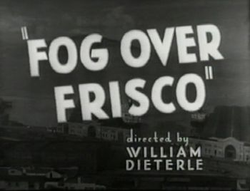 Fog Over Frisco title screen
