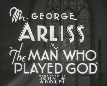 george arliss in the man who played god