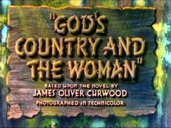 god's country and the woman 1937