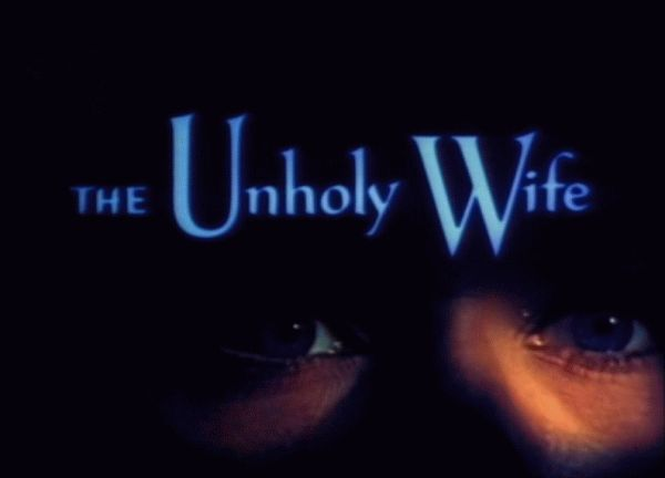 the unholy wife title screen